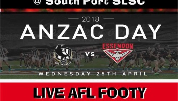 ANZAC DAY FOOTY - Wednesday 25th April from 12pm